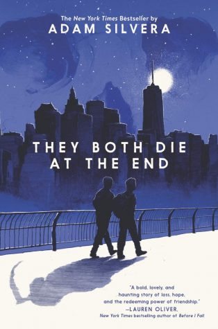 """They Both Die at the End"" is a novel published in 2017 by New York Times bestselling author Adam Silvera."